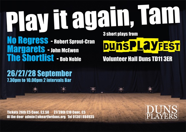 Reminder - Three of the best from DunsPlayFest on 26, 27 and 28 September